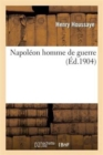 Image for Napol�on Homme de Guerre
