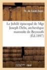 Image for Le Jubile Episcopal de Mgr Joseph Debs, Archeveque Maronite de Beyrouth