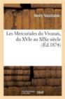 Image for Les Mercuriales Du Vivarais, Du Xvie Au Xixe Siecle