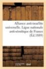 Image for Alliance Anti-Isra�lite Universelle. Ligue Nationale Anti-S�mitique de France. Rapport de l'Ann�e