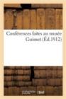 Image for Conf�rences Faites Au Mus�e Guimet (�d.1912)