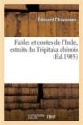 Image for Fables et contes de l'Inde, extraits du Tripitaka chinois