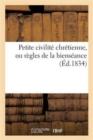 Image for Petite civilite chretienne, ou regles de la bienseance
