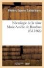 Image for N crologie de la Reine Marie-Am lie de Bourbon