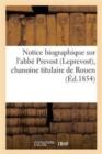 Image for Notice Biographique sur l'Abbe Prevost