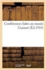 Image for Conf�rences Faites Au Mus�e Guimet (�d.1910)