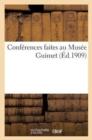 Image for Conf rences Faites Au Mus e Guimet ( d.1909)