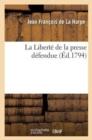 Image for La Libert� de la Presse D�fendue