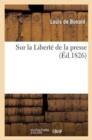 Image for Sur La Libert� de la Presse
