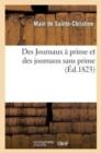 Image for Des Journaux � Prime Et Des Journaux Sans Prime