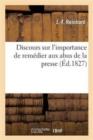 Image for Discours Sur l'Importance de Rem�dier Aux Abus de la Presse