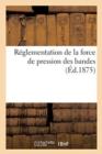 Image for Reglementation de la Force de Pression Des Bandes