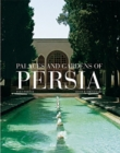Image for Palaces and gardens of Persia