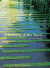 Image for Gardens of the world  : two thousand years of garden design