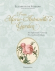 Image for From Marie Antoinette's garden  : an eighteenth-century horticultural notebook