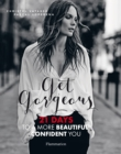 Image for Get gorgeous  : twenty-one days to a more beautiful, confident you