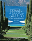 Image for Private gardens of the Mediterranean