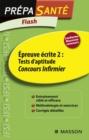 Image for Flash Epreuve Ecrite 2 : Tests D'aptitude Concours Infirmier
