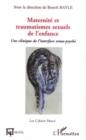 Image for Maternite et traumatismes sexuels de l'e.