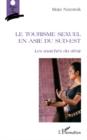 Image for Le tourisme sexuel en asie du sud-est - les marches du desir.