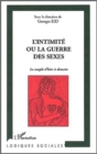 Image for Intimite ou la guerre des sexes l'.