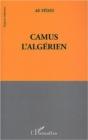 Image for Camus l'algerien.