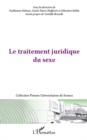 Image for Traitement juridique du sexe Le.