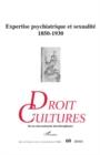 Image for Expertise psychiatrique et sexualite 1850-1930.