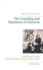 Image for The Founding and Manifesto of Futurism (multilingual edition) : Italian/English/French/German/Arabic