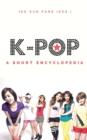 Image for k-pop : A short encyclopedia