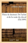 Image for Th se de Doctorat. de l'Achat Et de la Vente Du Cheval