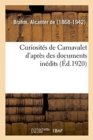 Image for Curiosit s de Carnavalet d'Apr s Des Documents In dits