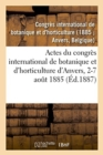 Image for Actes Du Congr s International de Botanique Et d'Horticulture d'Anvers, 2-7 Ao t 1885