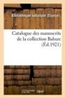 Image for Catalogue Des Manuscrits de la Collection Baluze