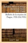 Image for Bulletin de la R union de Prague, 1926