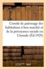 Image for Comit  de Patronage Des Habitations   Bon March  Et de la Pr voyance Sociale
