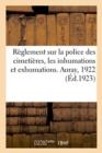 Image for R glement Sur La Police Des Cimeti res, Les Inhumations Et Exhumations. Auray, 1922