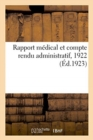 Image for Rapport M dical Et Compte Rendu Administratif, 1922