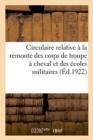 Image for Circulaire Relative   La Remonte Des Corps de Troupe   Cheval Et Des  coles Militaires