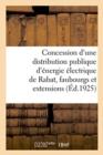 Image for Avenant   La Convention Du 21 D cembre 1921 Et 30 Janvier 1922 Pour La Concession d'Une Distribution