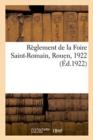 Image for Reglement de la Foire Saint-Romain, Rouen, 1922 : Sur Les Rapports Entre Les Bailleurs Et Les Locataires de Locaux d'Habitation