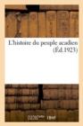 Image for L'Histoire Du Peuple Acadien