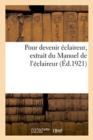 Image for Pour Devenir Eclaireur, Extrait Du Manuel de l'Eclaireur