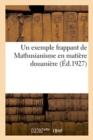 Image for Un exemple frappant de Mathusianisme en matiere douaniere