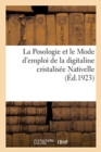 Image for La Posologie Et Le Mode d'Emploi de la Digitaline Cristalis e Nativelle