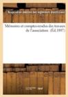 Image for Memoires Et Comptes-Rendus Des Travaux de l'Association (Ed.1897)
