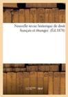 Image for Nouvelle Revue Historique de Droit Francais Et Etranger (Ed.1878)