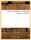 Image for L'Annee Scientifique Et Industrielle l'Etranger (Ed.1867)