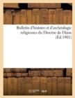 Image for Bulletin d'Histoire Et d'Archeologie Religieuses Du Diocese de Dijon (Ed.1901)