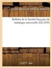 Image for Bulletin de la Societe Francaise de Statistique Universelle (Ed.1830)